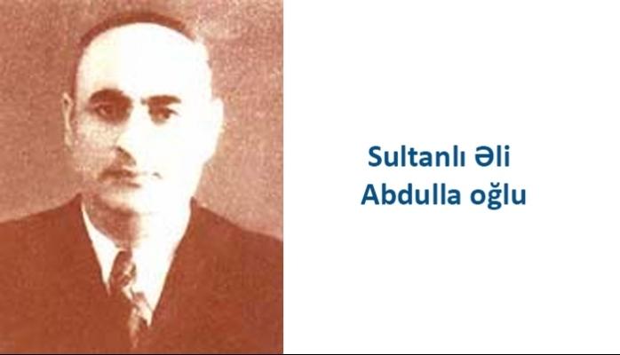 Sultanlı Əli Abdulla oğlu