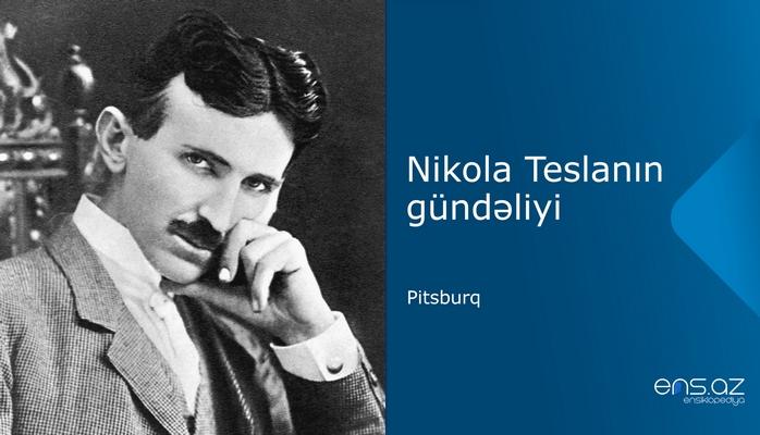 Nikola Teslanın gündəliyi: Pitsburq
