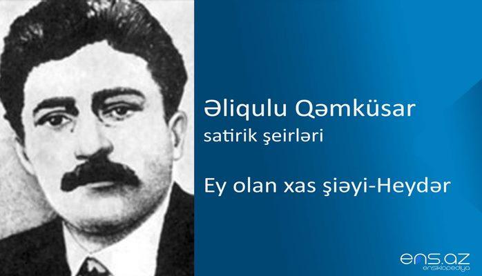 Əliqulu Qəmküsar - Ey olan xas şiəyi-Heydər