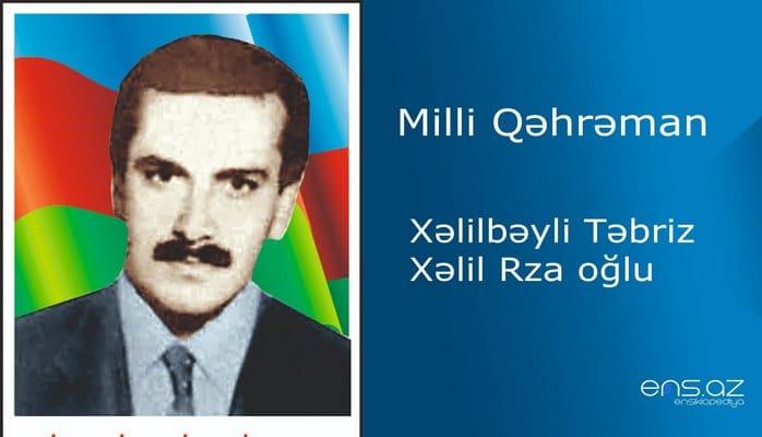 Xəlilbəyli Təbriz Xəlil Rza oğlu