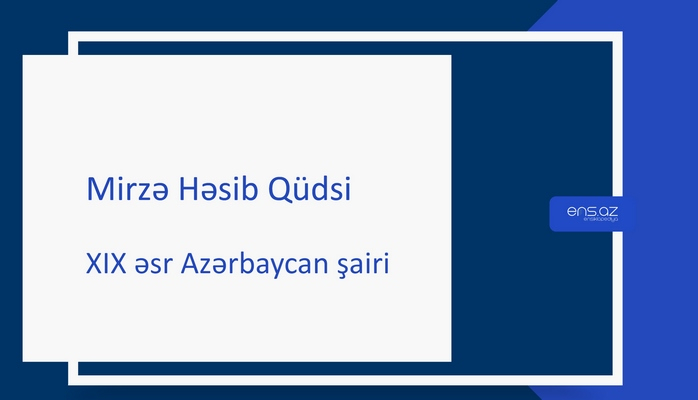 Mirzə Həsib Qüdsi
