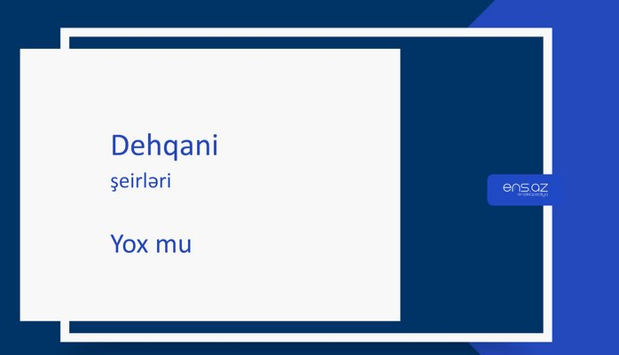 Dehqani - Yox mu
