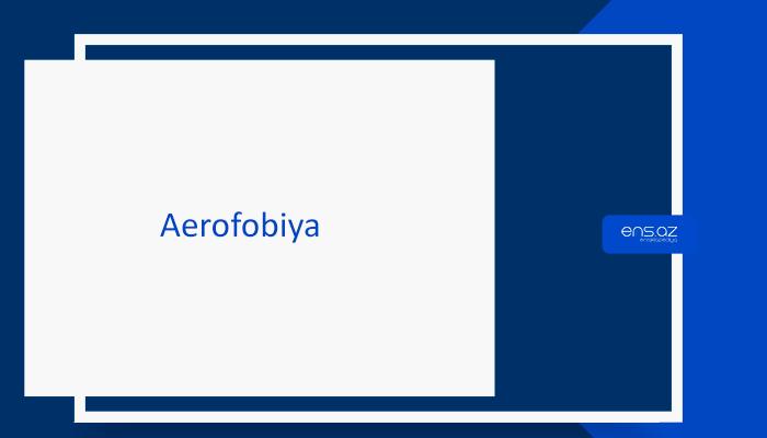 Aerofobiya