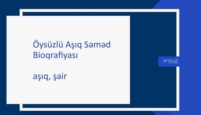 Öysüzlü Aşıq Səməd