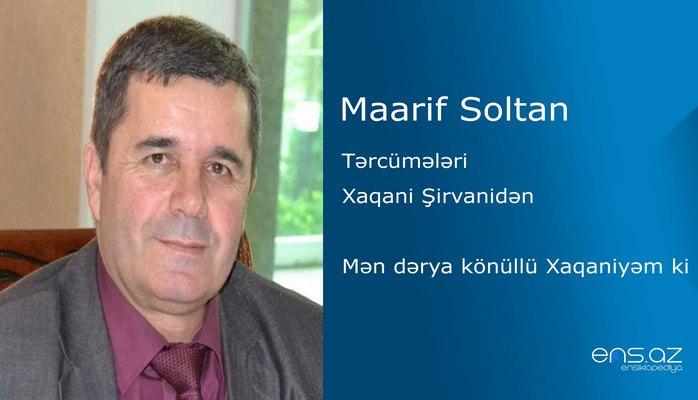 Maarif Soltan - Mən dərya könüllü Xaqaniyəm ki