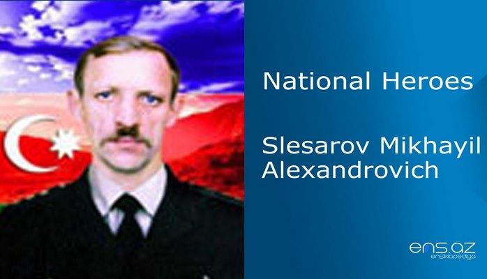 Slesarov Mikhayil Alexandrovich