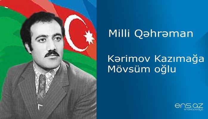 Kazımağa Kərimov Mövsüm oğlu