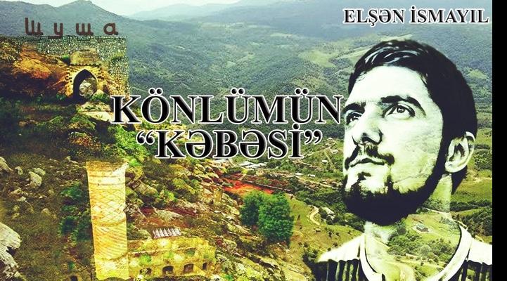"""KÖNLÜMÜN """"KƏBƏSİ"""""""