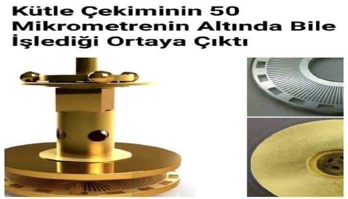 Kütle Çekiminin 50 Mikrometrenin Altında Bile İşlediği Ortaya Çıktı