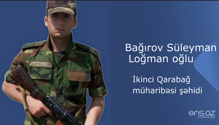 Bağırov Süleyman Loğman oğlu
