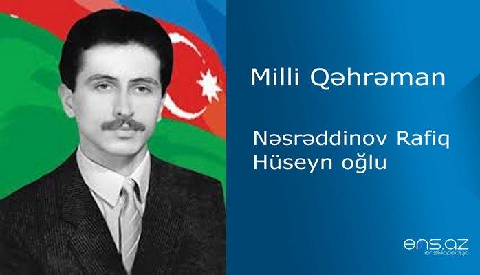 Rafiq Nəsrəddinov Hüseyn oğlu