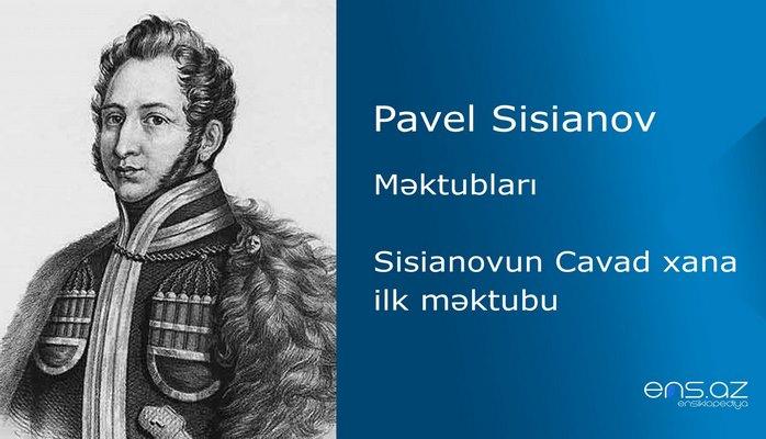 Pavel Sisianov - Sisianovun Cavad xana ilk məktubu