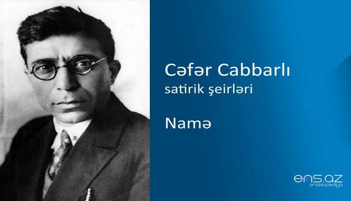 Cəfər Cabbarlı - Namə