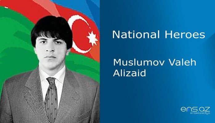 Muslumov Valeh Alizaid