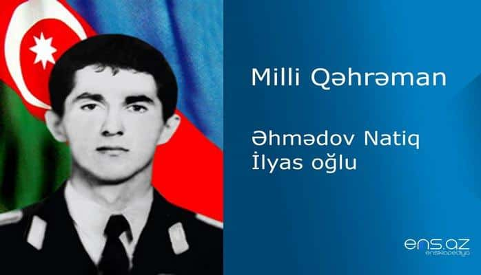 Natiq Əhmədov İlyas oğlu