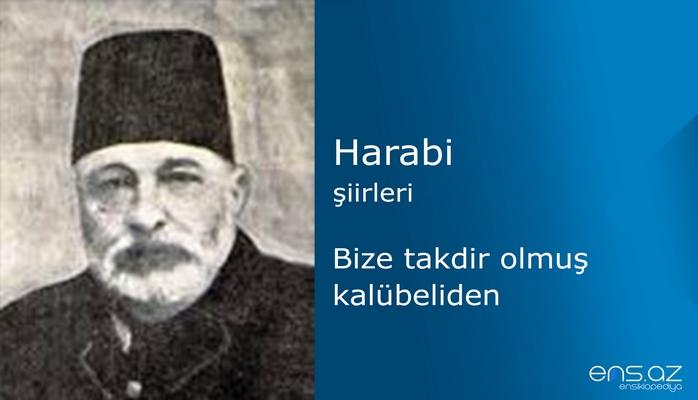 Harabi - Bize takdir olmuş kalübeliden
