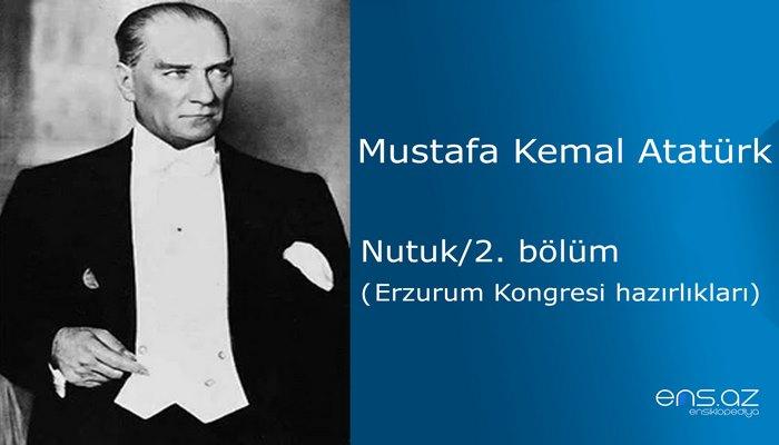 Mustafa Kemal Atatürk - Nutuk/2. bölüm