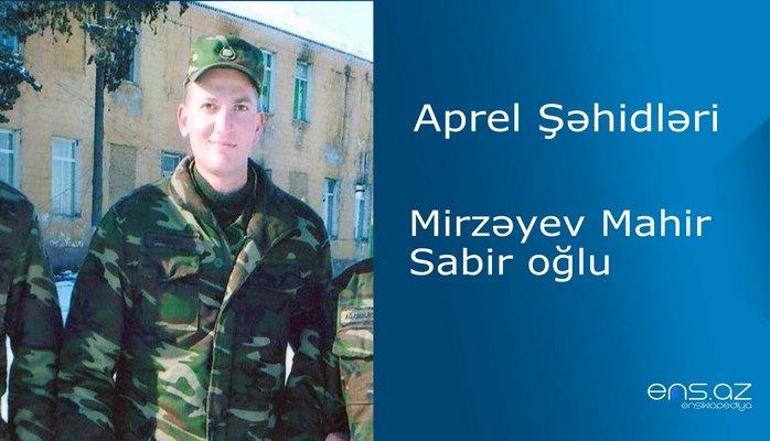 Mahir Mirzəyev Sabir oğlu