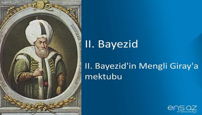 II. Bayezid - II. Bayezid'in Mengli Giray'a mektubu