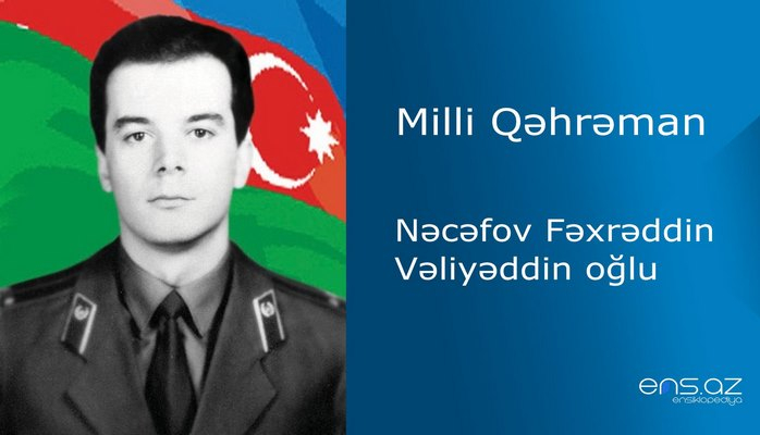Fəxrəddin Nəcəfov Vəliyəddin oğlu