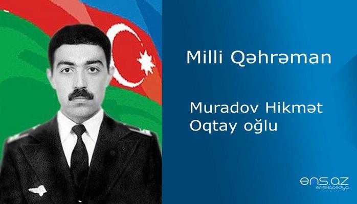 Hikmət Muradov Oqtay oğlu