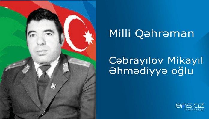 Mikayıl Cəbrayılov Əhmədiyyə oğlu