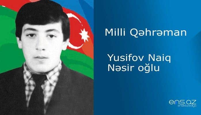 Naiq Yusifov Nəsir oğlu