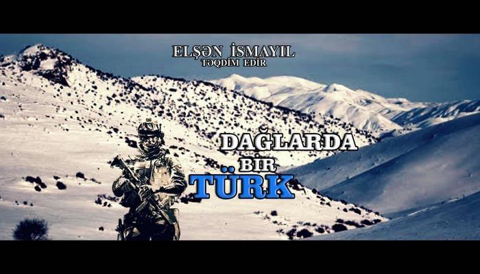 Dağlarda bir Türk