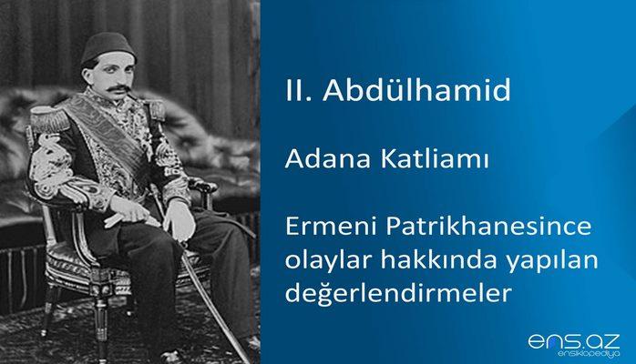 II. Abdülhamid - Adana Katliamı/Ermeni Patrikhanesince olaylar hakkında yapılan değerlendirmeler