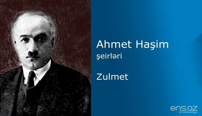 Ahmet Haşim - Zulmet