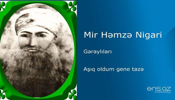 Mir Həmzə Nigari - Aşıq oldum gene tazə