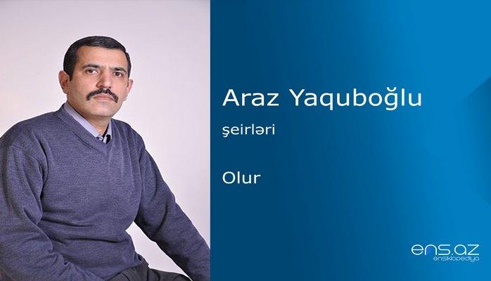 Araz Yaquboğlu - Olur