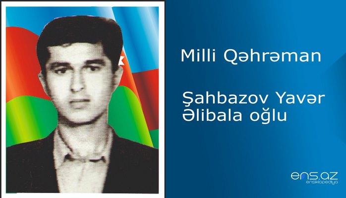Yavər Şahbazov Əlibala oğlu