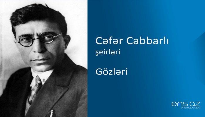 Cəfər Cabbarlı - Gözləri