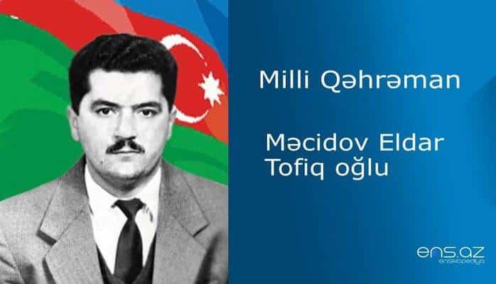 Eldar Məcidov Tofiq oğlu