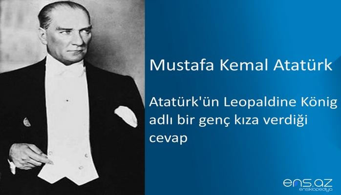 Mustafa Kemal Atatürk - Atatürk'ün Leopaldine König adlı bir genç kıza verdiği cevap (4 Ocak 1923)