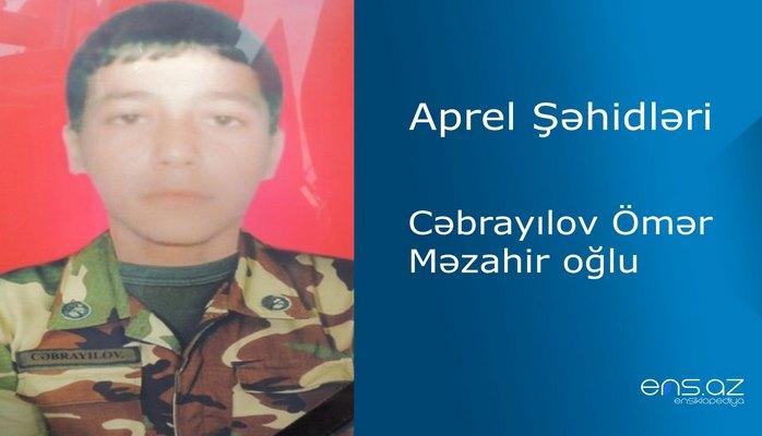 Ömər Cəbrayılov Məzahir oğlu
