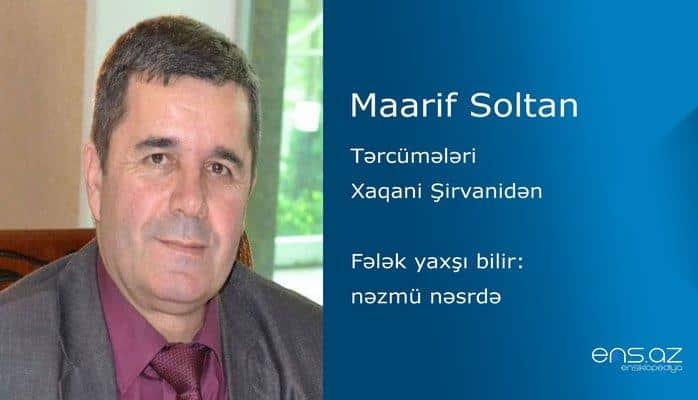 Maarif Soltan - Fələk yaxşı bilir: nəzmü nəsrdə