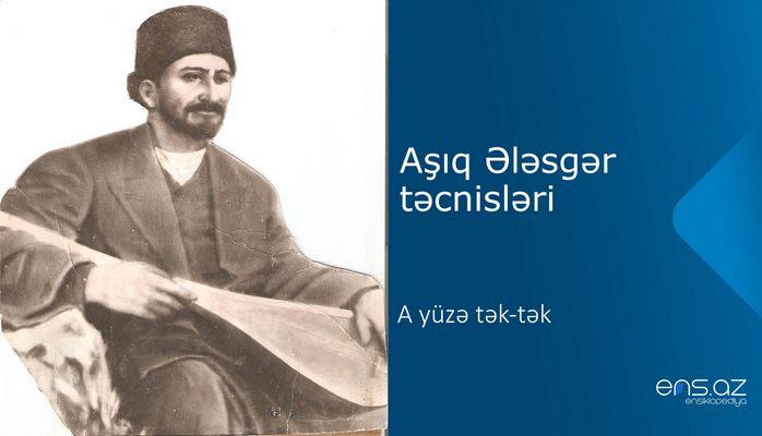 Aşıq Ələsgər - A yüzə tək-tək