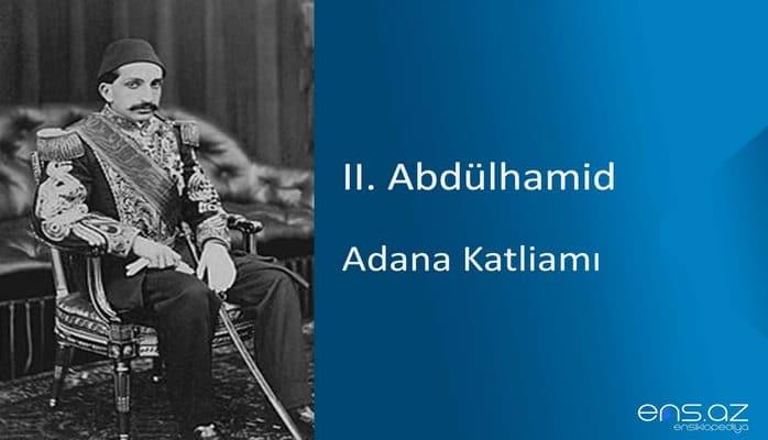 II. Abdülhamid - Adana Katliamı