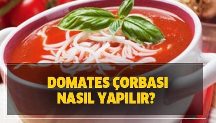 Domates çorbası nasıl yapılır? Pratik ve lezzetli Masterchef domastes çorbası tarifi!