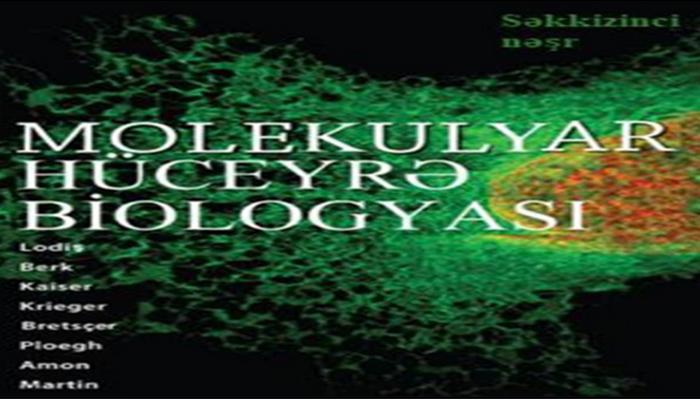 """Dünyanın bir çox dillərinə tərcümə olunan """"Molekulyar hüceyrə biologiyası"""" bestselleri Azərbaycan dilində nəşr olunacaq"""