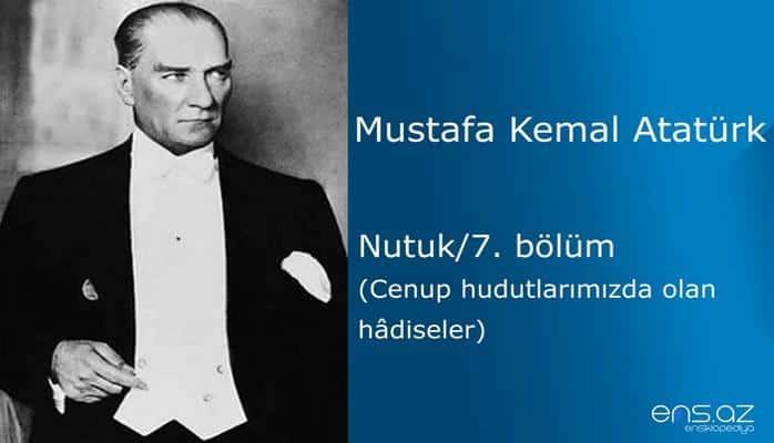 Mustafa Kemal Atatürk - Nutuk/7. bölüm