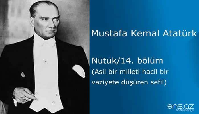 Mustafa Kemal Atatürk - Nutuk/14. bölüm