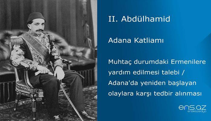 II. Abdülhamid - Adana Katliamı/Muhtaç durumdaki Ermenilere yardım edilmesi talebi / Adana'da yeniden başlayan olaylara karşı tedbir alınması