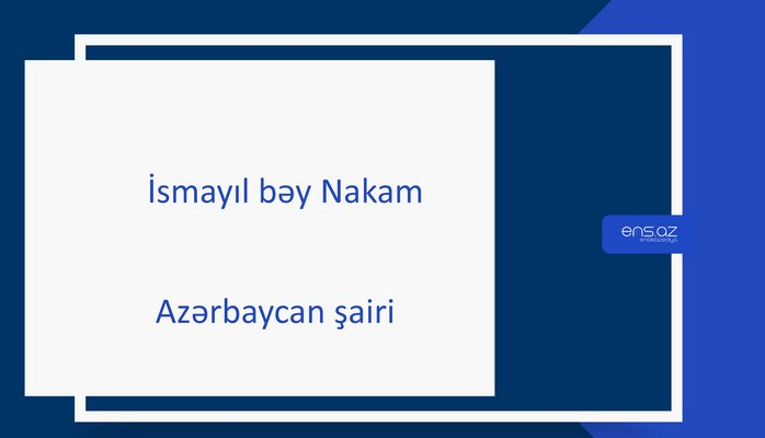 İsmayıl bəy Nakam