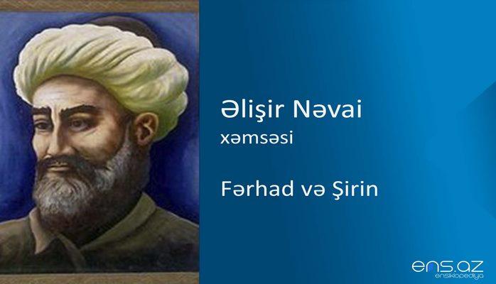 Əlişir Nəvai - Fərhad və Şirin