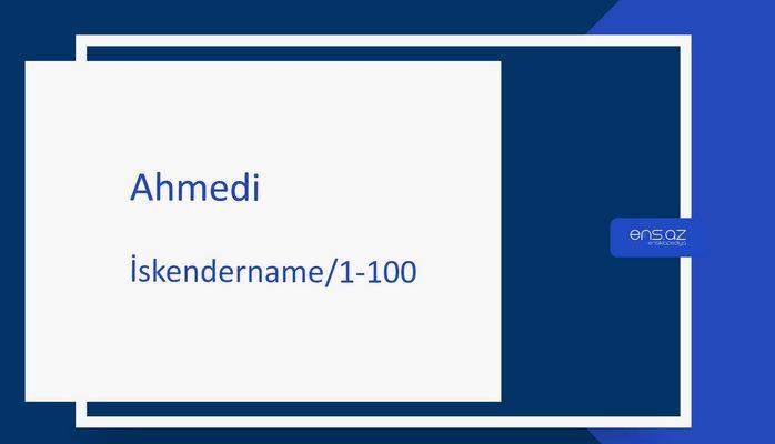 Ahmedi - İskendername/1-100