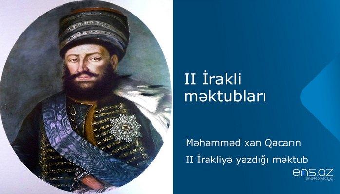 II İrakli - Məhəmməd xan Qacarın II İrakliyə yazdığı məktub
