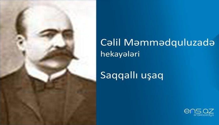 Cəlil Məmmədquluzadə - Saqqallı uşaq